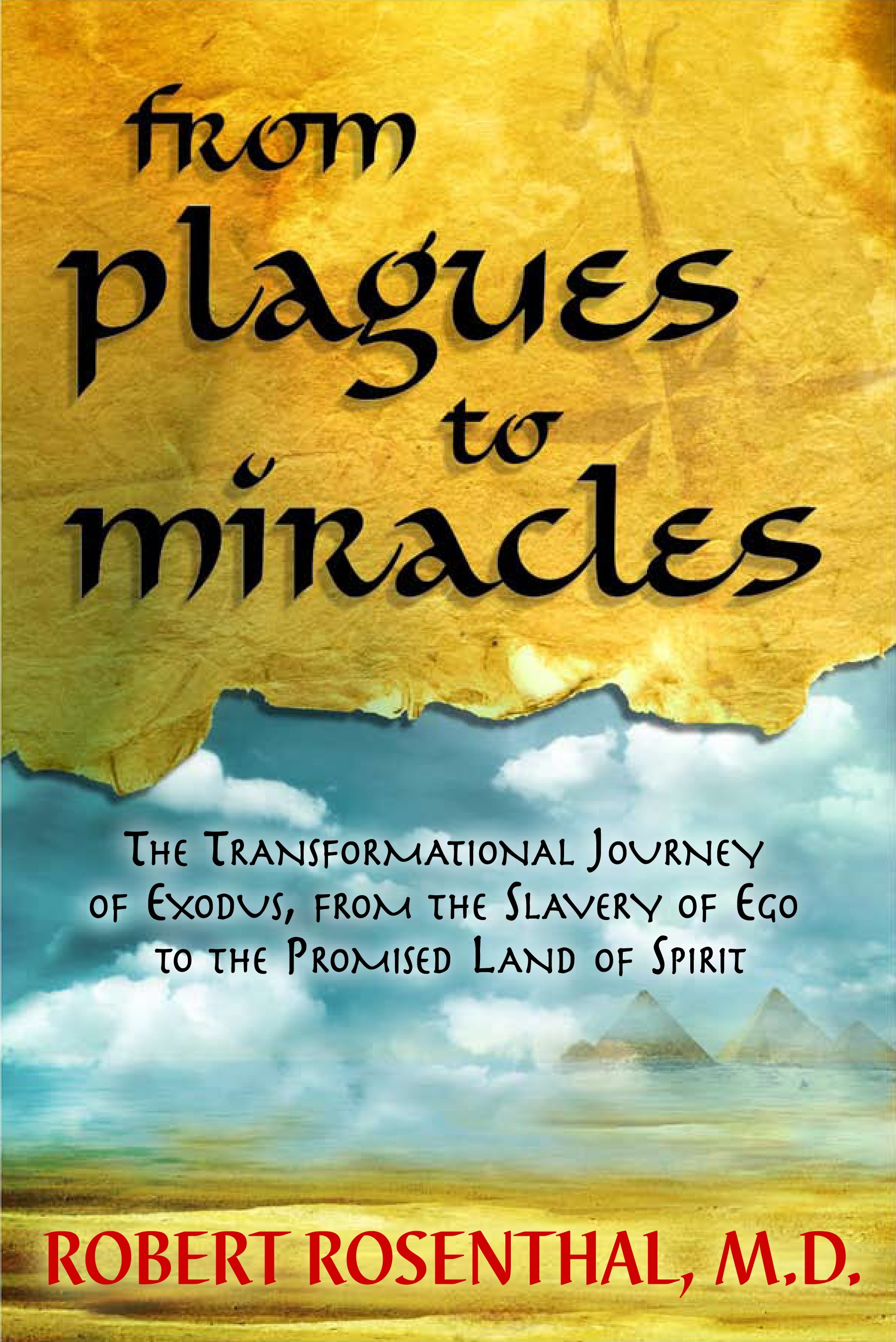 from plagues to miracles the author